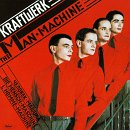 MAN MACHINE / KRAFTWERK