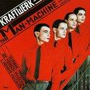 MAN MACHINE / KRAFTWERK